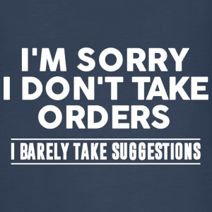 Cool I'm Sorry I Don't Take Orders Shirt - Kids' Premium Long Sleeve T-Shirt