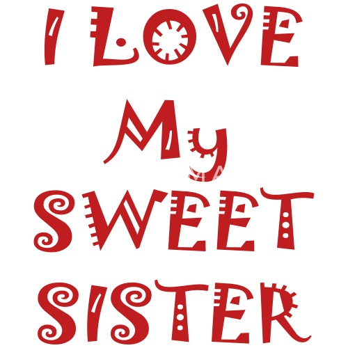 I Love My Sweet Sister Pillowcase 32 X 20 Spreadshirt