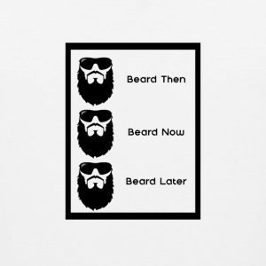 Beard Later - Men's Premium Tank