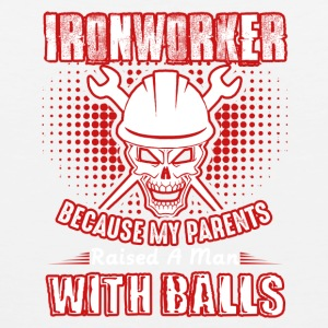 Ironworker A Man With Balls Shirt - Men's Premium Tank