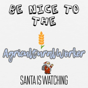 Be nice to the Agricultural worker Santa watching - Men's Premium Tank