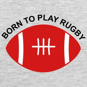 Born to play Rugby - Men's Premium Tank