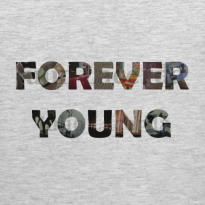 Forever Young - Men's Premium Tank