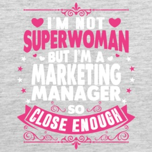 Not Superwoman But I'm A Marketing Manager Shirt - Men's Premium Tank