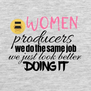 Women producers look better doing it - Men's Premium Tank