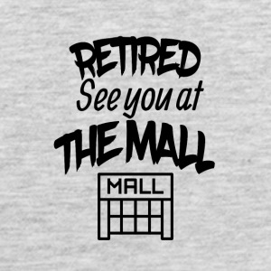 Retired See You At The Mall - Men's Premium Tank