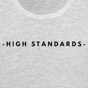 High Standards - Men's Premium Tank
