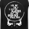 Ask Not For A Lighter Burden But Broader Shoulders - Men's Premium Tank