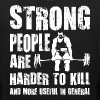 Strong People are Harder To Kill - Men's Premium Tank