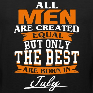 All men the best are born in July - Men's Premium Tank