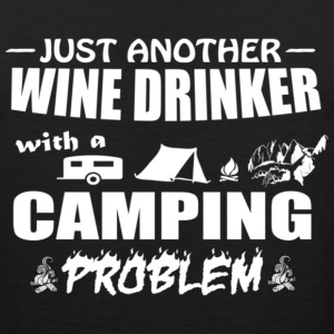 just another wine drinker with camping problem - Men's Premium Tank