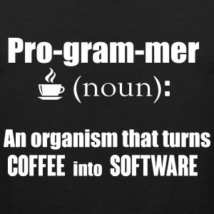 Programmer: turns coffee into software