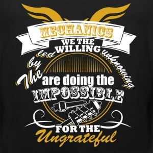 Mechanics Are Doing The Impossible T Shirt - Men's Premium Tank