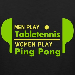 men play table tennis women play ping pong