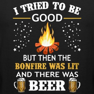 The bonfire was lit and there was Beer - Men's Premium Tank