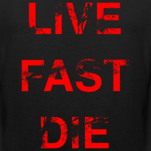 Live Fast Die (Red) - Men's Premium Tank