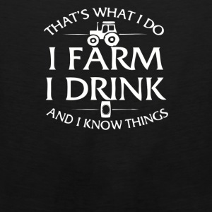 I Farm I Drink - Men's Premium Tank