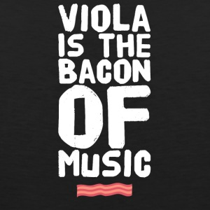 viola is the bacon of music - Men's Premium Tank