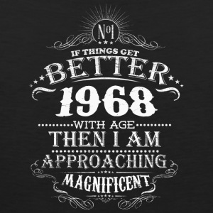 Made in 1968 I am approaching magnificent - Men's Premium Tank