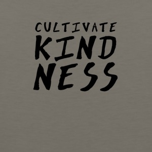 Cultivate Kindness - Men's Premium Tank