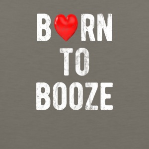 Born To Booze - Men's Premium Tank