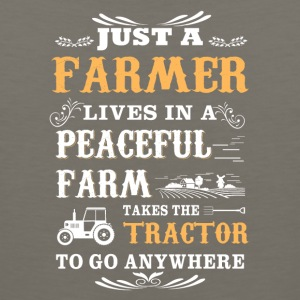 Just a farmer lives in a peaceful farm - Men's Premium Tank