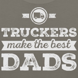 Truckers Make The Best Dads T Shirt - Men's Premium Tank