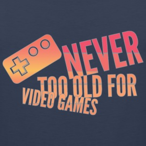 never too old for video games - Men's Premium Tank