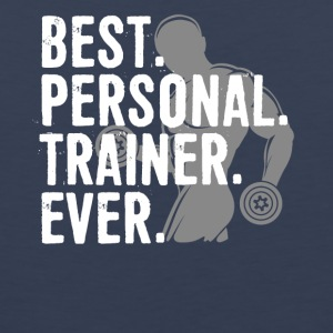 Best Personal Trainer Ever Health Fitness Tshirt - Men's Premium Tank