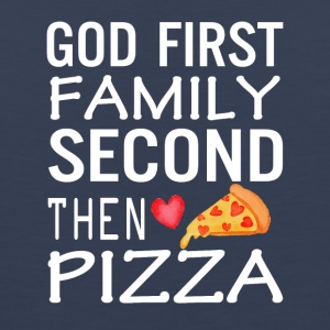 God First Family Second Then Pizza Love - Men's Premium Tank