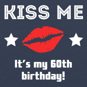 Kiss Me It's My 60th Birthday - Men's Premium Tank