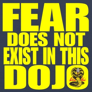 Fear Does Not Exist in this Dojo - Men's Premium Tank