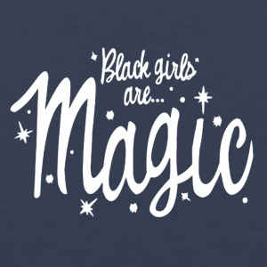 Black Girls Are Magic Tshirt - Men's Premium Tank