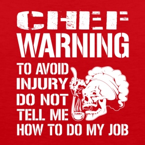 Chef Warning Job - Men's Premium Tank