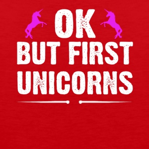 OK But First Unicorns - Men's Premium Tank