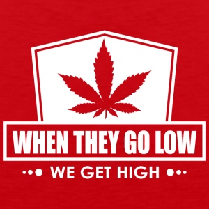 When They Go Low, We Get High (Green Print) - Men's Premium Tank