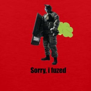 sorry i fuzed - Men's Premium Tank