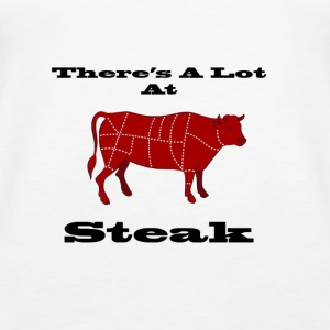 A lot at Steak! - Women's Premium Tank Top