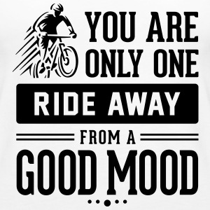 You are only one ride away from a good mood - Women's Premium Tank Top