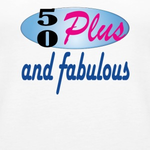 50 plus and fab - Women's Premium Tank Top