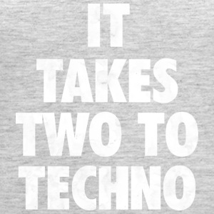 It takes two to techno - Women's Premium Tank Top
