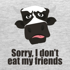 Sorry, I Don't Eat My Friends - Vegan Tee - Women's Premium Tank Top