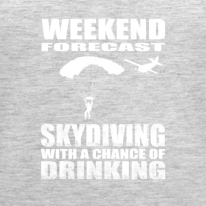 Sky Diving with a chance of drinking - Women's Premium Tank Top