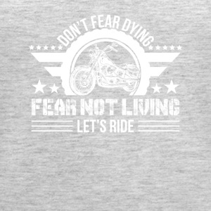 Fear Not Living Let Ride Motorcycle Love - Women's Premium Tank Top