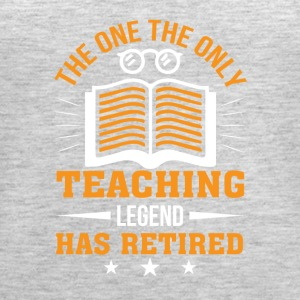 The One Teaching Legend Has Retirement - Women's Premium Tank Top