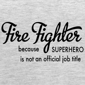 fire fighter - Women's Premium Tank Top