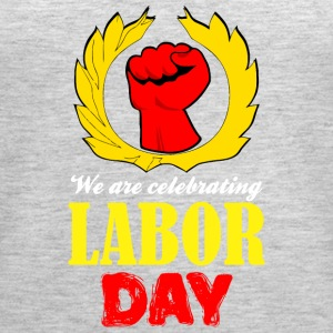 We Are Celebrating Labor Day Symbol - Women's Premium Tank Top