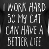 Cat Better Life Funny Quote - Women's Premium Tank Top