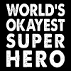 World's Okayest Superhero - Women's Premium Tank Top