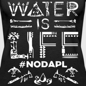 Water is Life #NoDAPL - Women's Premium Tank Top
